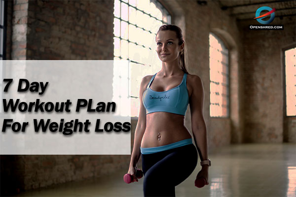 Workout Plan For Weight Loss-7 Day Workout Plan
